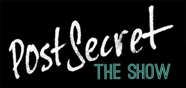 PostSecret the Show