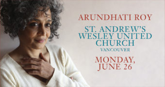 Arundhati Roy: The Ministry of Utmost Happiness @ St. Andrew's Wesley United        