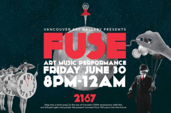 FUSE: 2167 at Vancouver Art Gallery @ Vancouver Art Gallery   Vancouver   BC   Canada