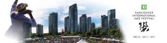 TD Vancouver International Jazz Festival 2017 @ Vancouver, BC, Canada   Vancouver   BC   Canada