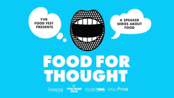 Food For Thought // YVR FOOD FEST @ Fox Cabaret   Vancouver   BC   Canada